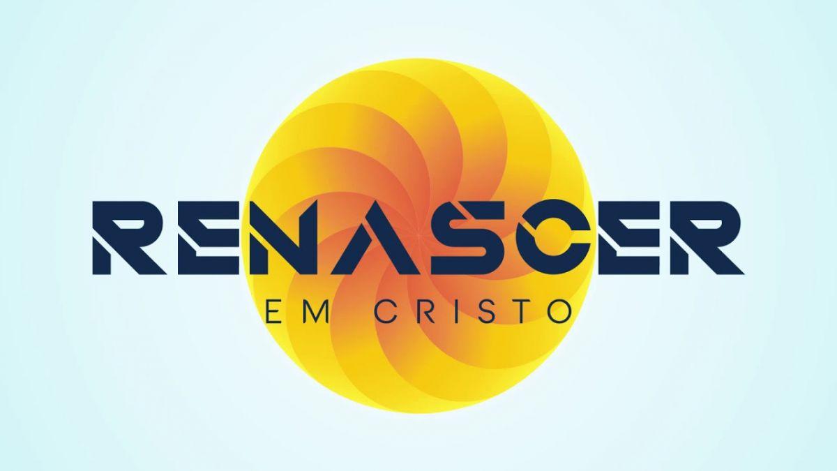 RENASCER EM CRISTO
